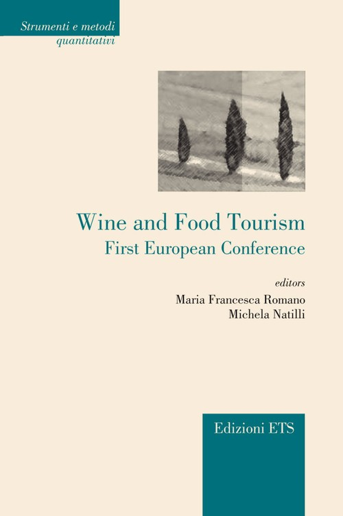Wine and Food Tourism.