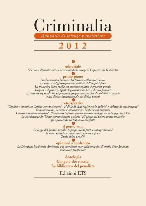 Criminalia 2012.Annuario di scienze penalistiche