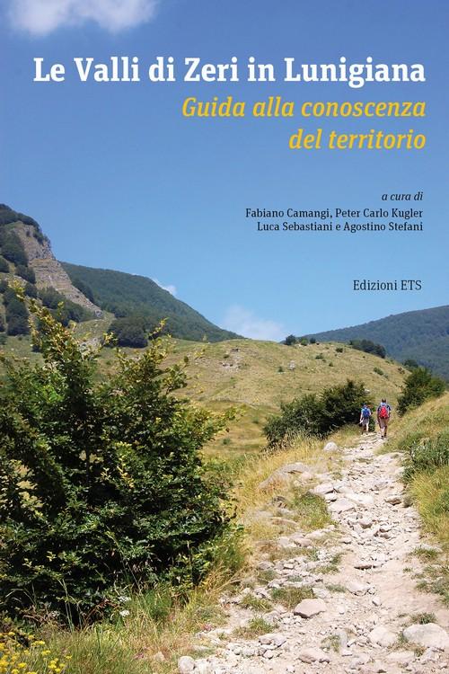 Le Valli di Zeri in Lunigiana.Guida alla conoscenza del territorio