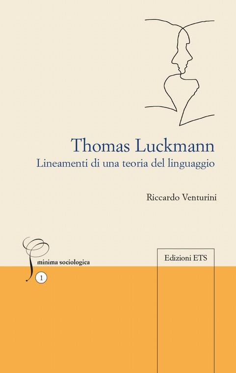 Thomas Luckmann.Lineamenti di una teoria del linguaggio