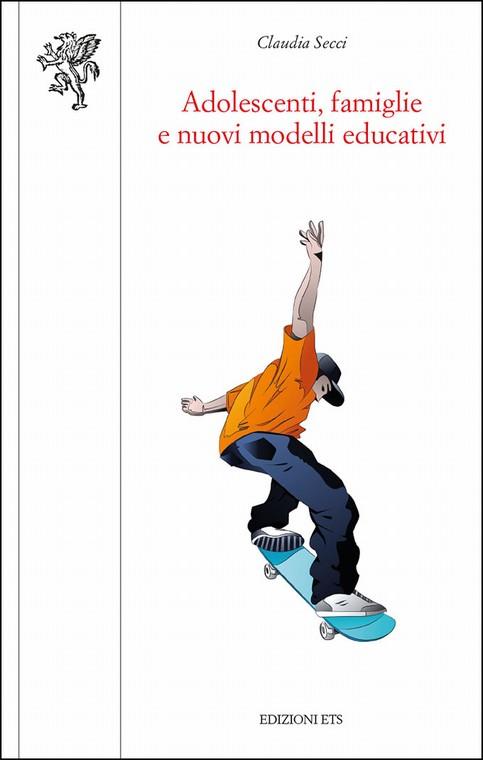 Adolescenti, famiglie e nuovi modelli educativi