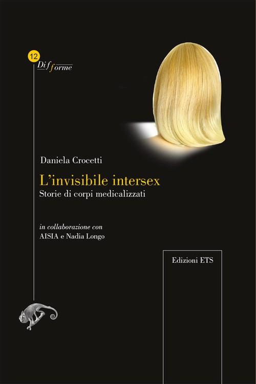 L'invisibile intersex.Storie di corpi medicalizzati