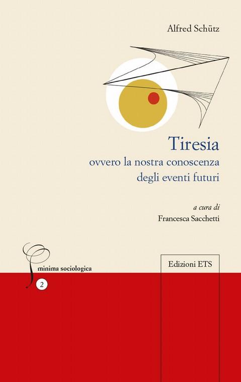 Tiresia.ovvero la nostra conoscenza degli eventi futuri