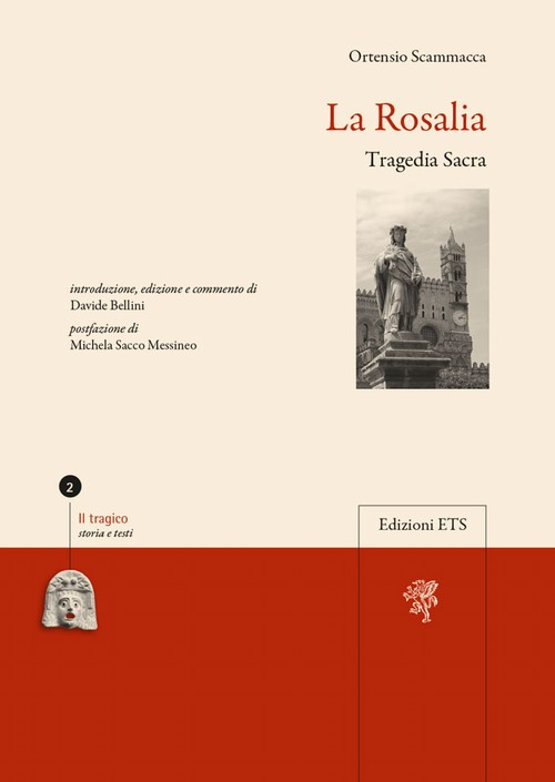 La Rosalia.Tragedia Sacra