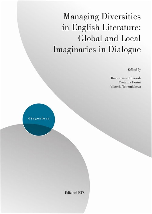 Managing Diversities in English Literature.Global and Local Imaginaries in Dialogue
