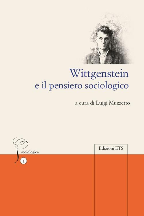 Wittgenstein e il pensiero sociologico