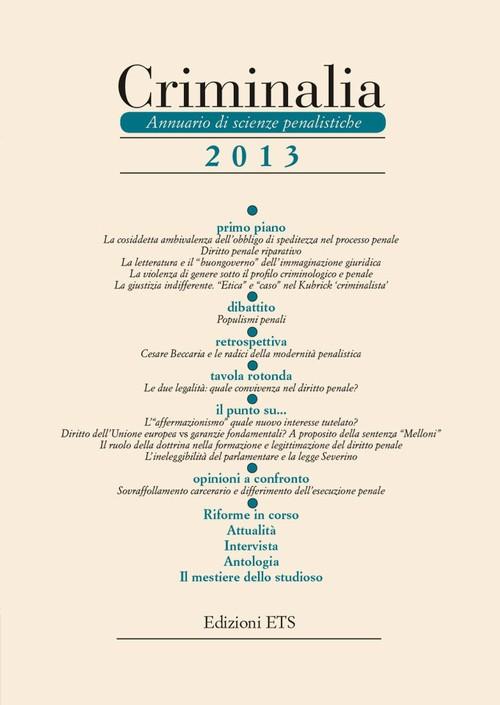 Criminalia 2013.Annuario di scienze penalistiche