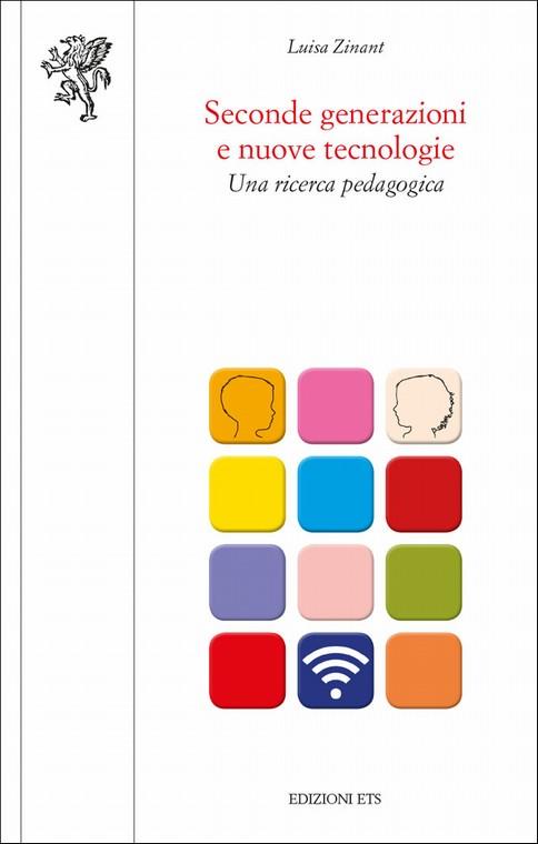 Seconde generazioni e nuove tecnologie.Una ricerca pedagogica