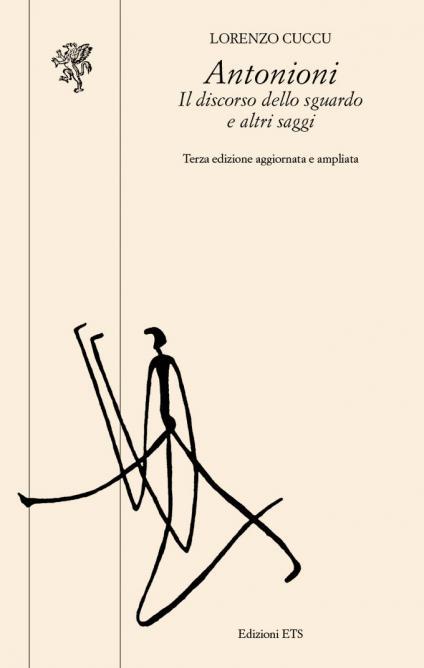Antonioni.Il discorso dello sguardo e altri saggi