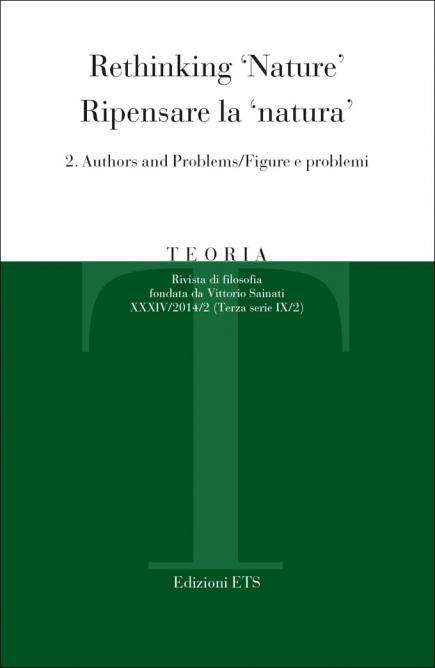 Teoria 2014-2.Rethinking 'Nature' / Ripensare la 'natura'<br/>2. Authors and Problems/Figure e problemi