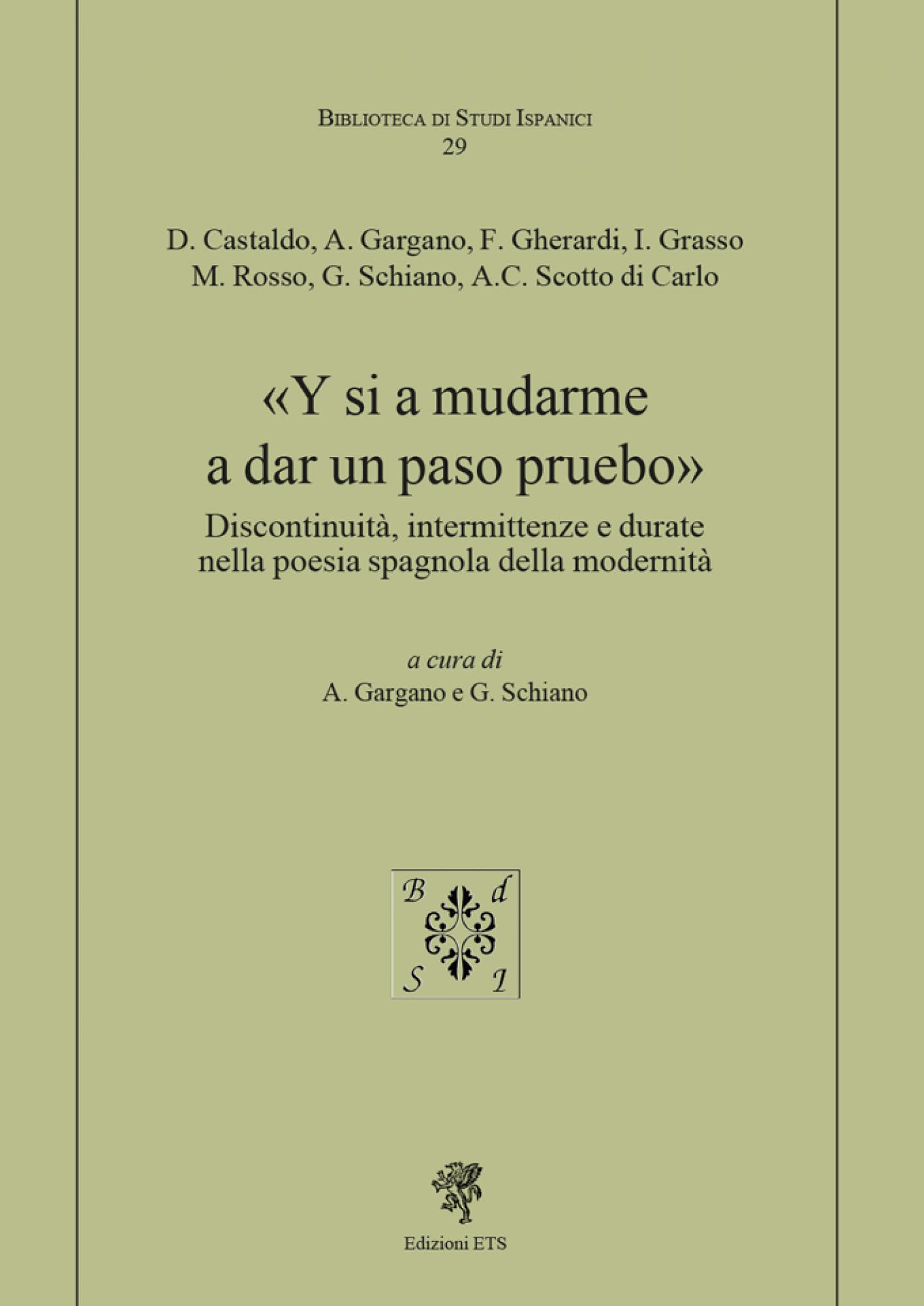 «Y si a mudarme a dar un paso pruebo».Discontinuità, intermittenze e durate nella poesia spagnola della modernità
