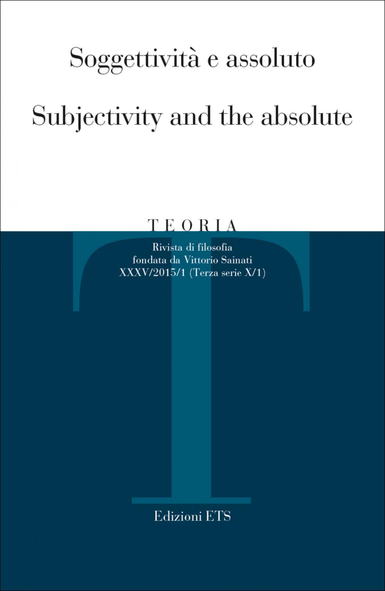Teoria 2015-1.Soggettività e assoluto / Subjectivity and the absolute