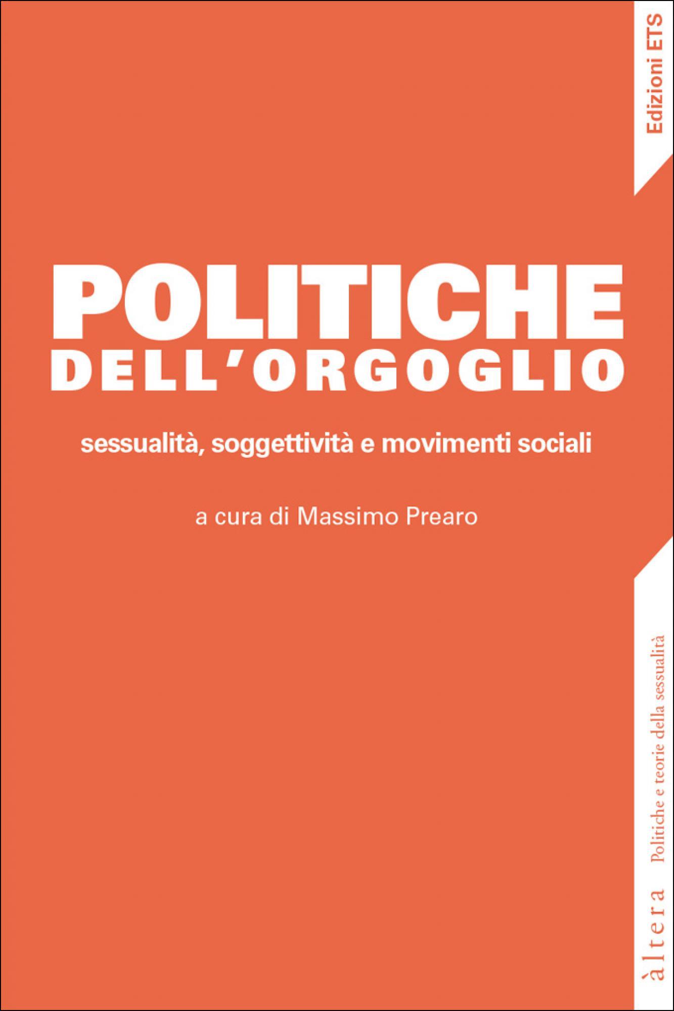 Politiche dell'orgoglio.sessualità, soggettività e movimenti sociali