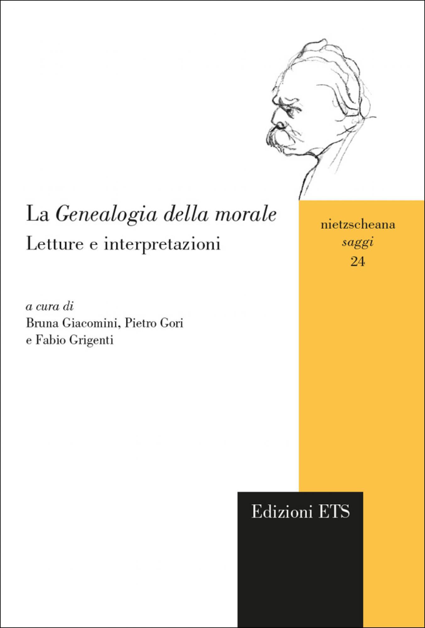 La <em>Genealogia della morale</em>.Letture e interpretazioni