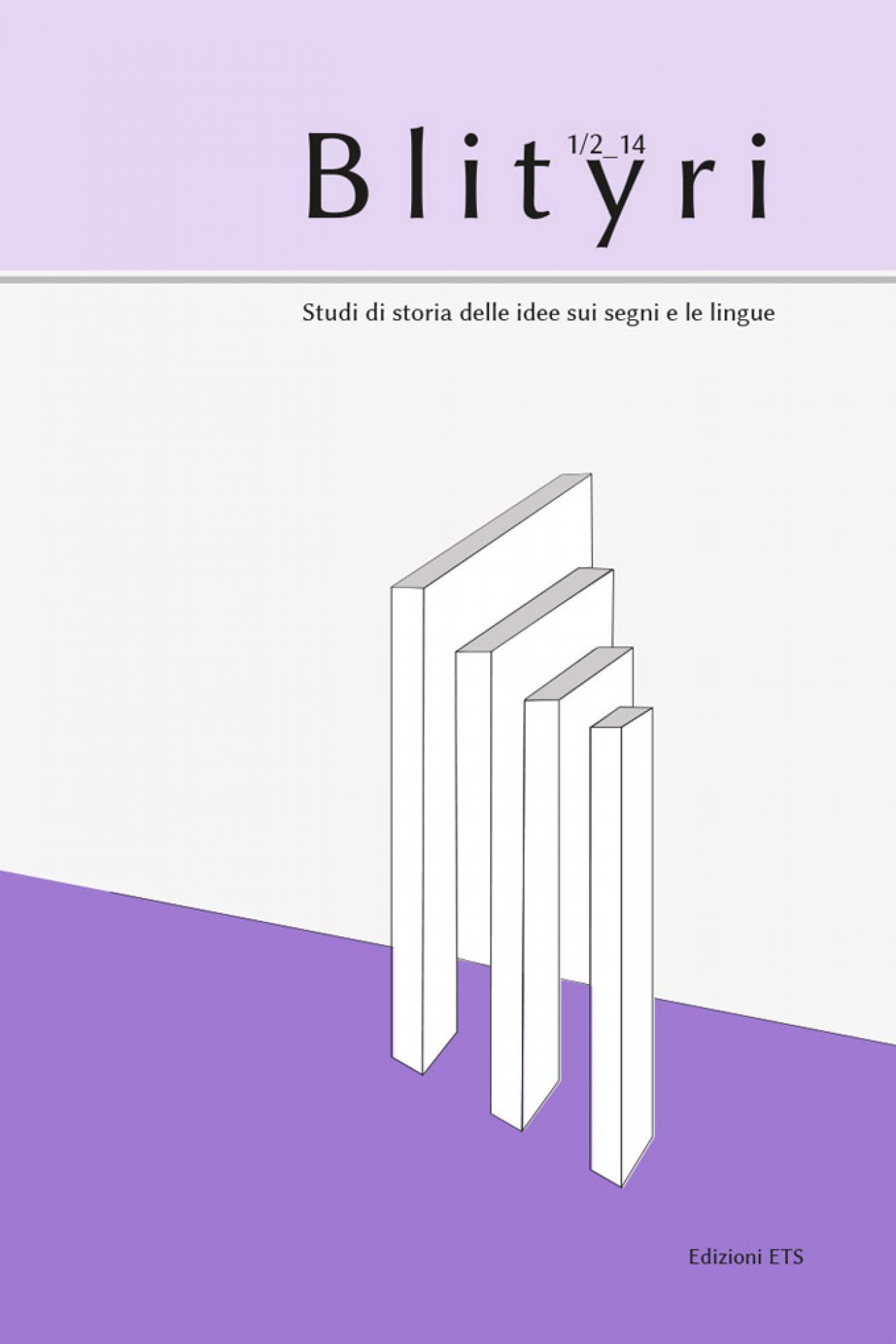 Blityri.La teoria dell'argomentazione i suoi sviluppi – III, 1/2-2014
