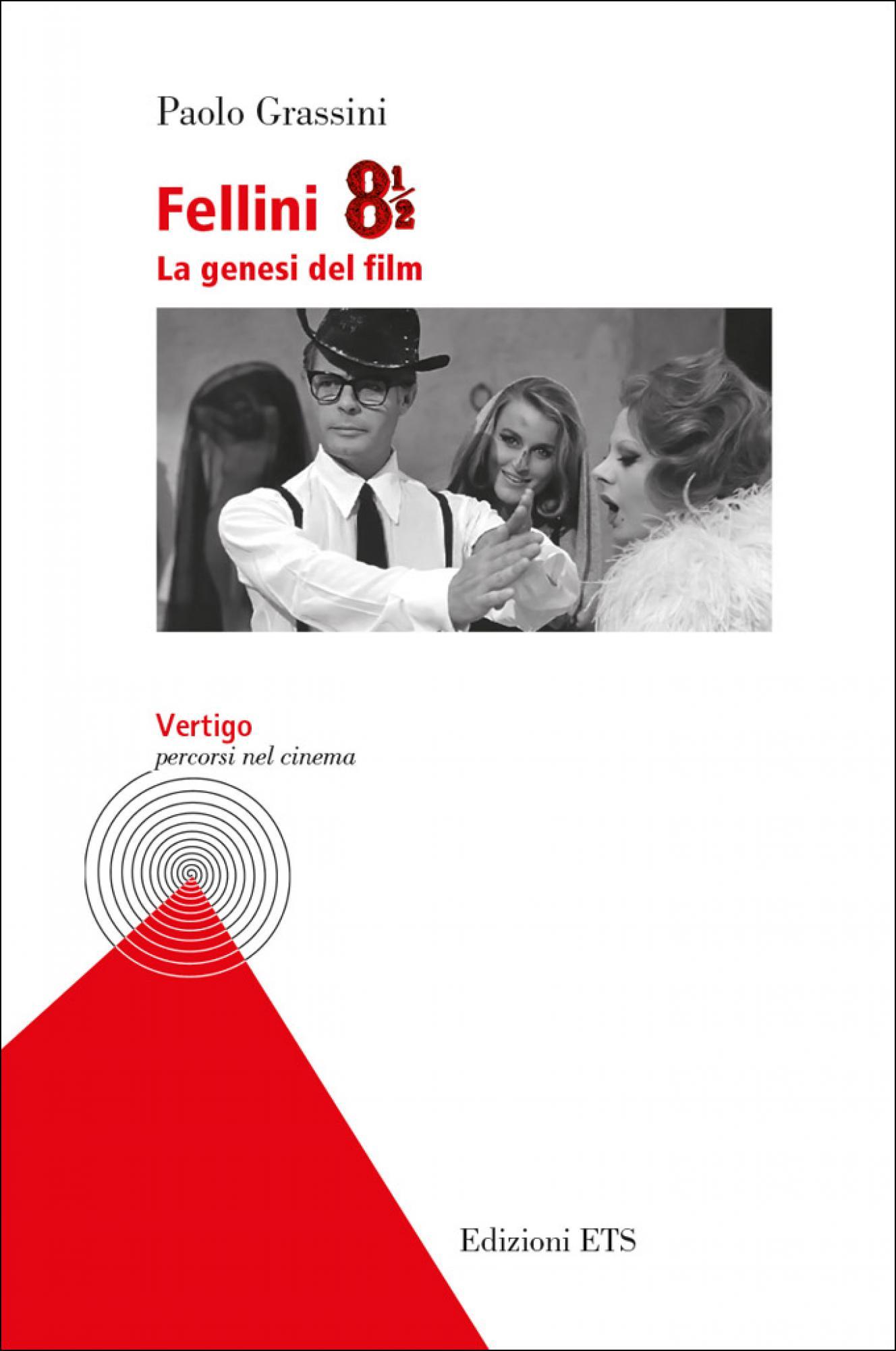 Fellini 8 1/2.La genesi del film