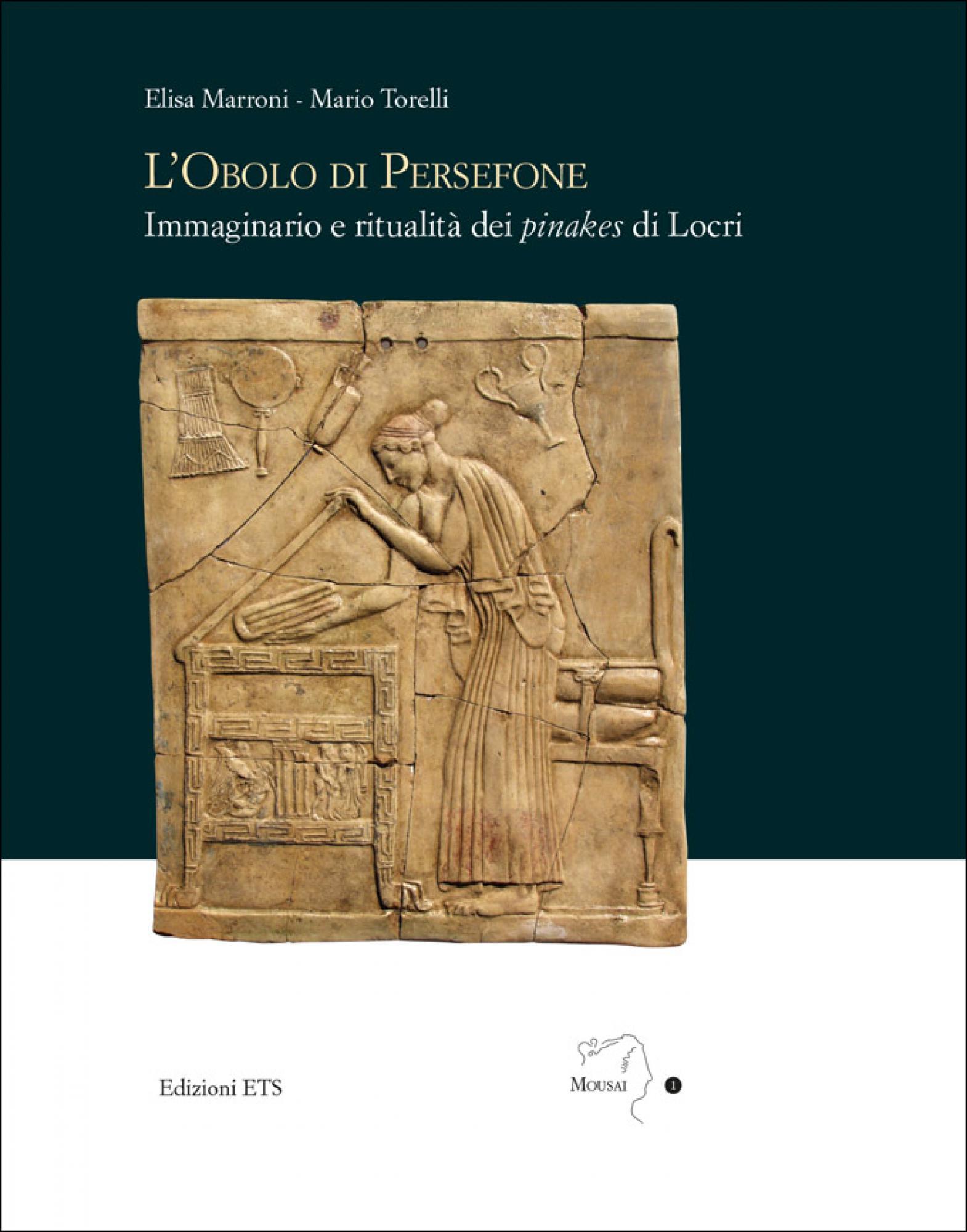 L'Obolo di Persefone.Immaginario e ritualità dei pinakes di Locri