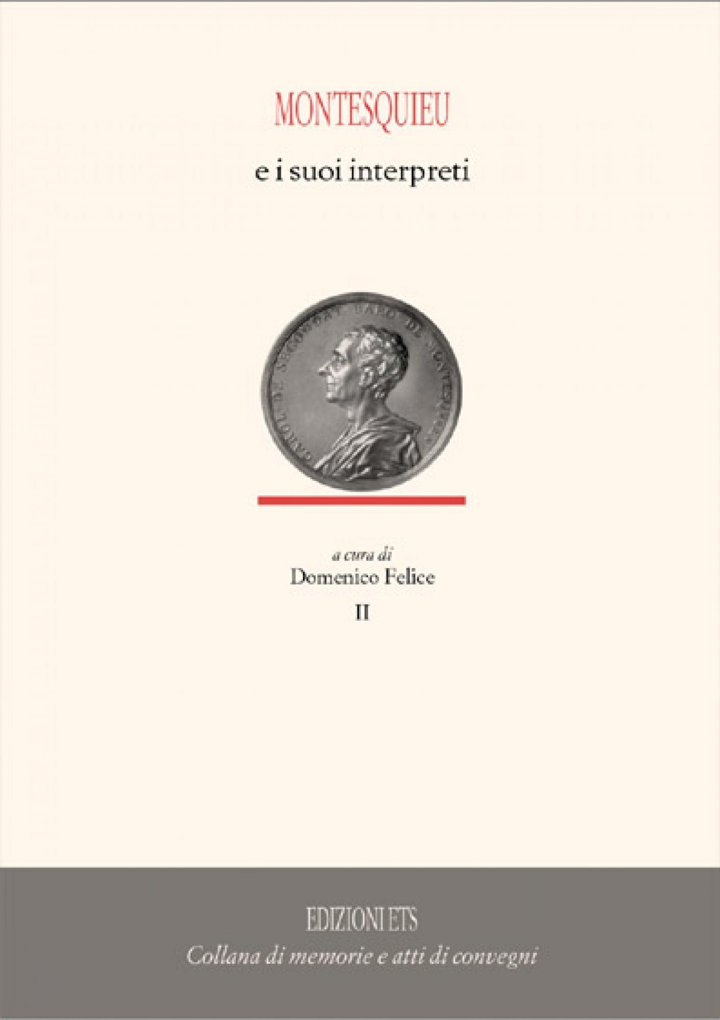 Montesquieu e i suoi interpreti I - II