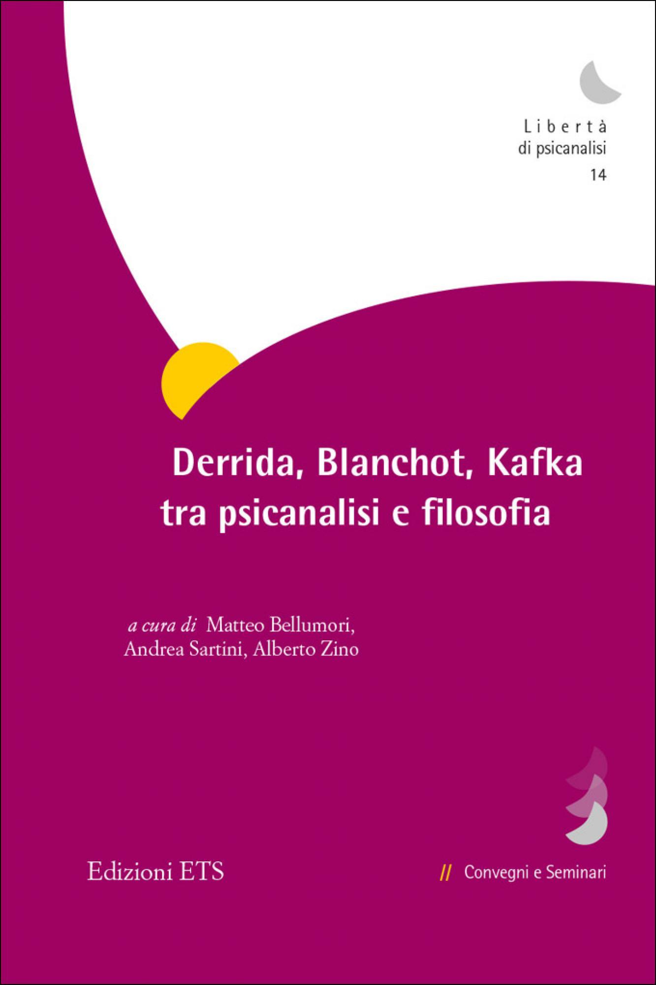 Derrida, Blanchot, Kafka tra psicanalisi e filosofia