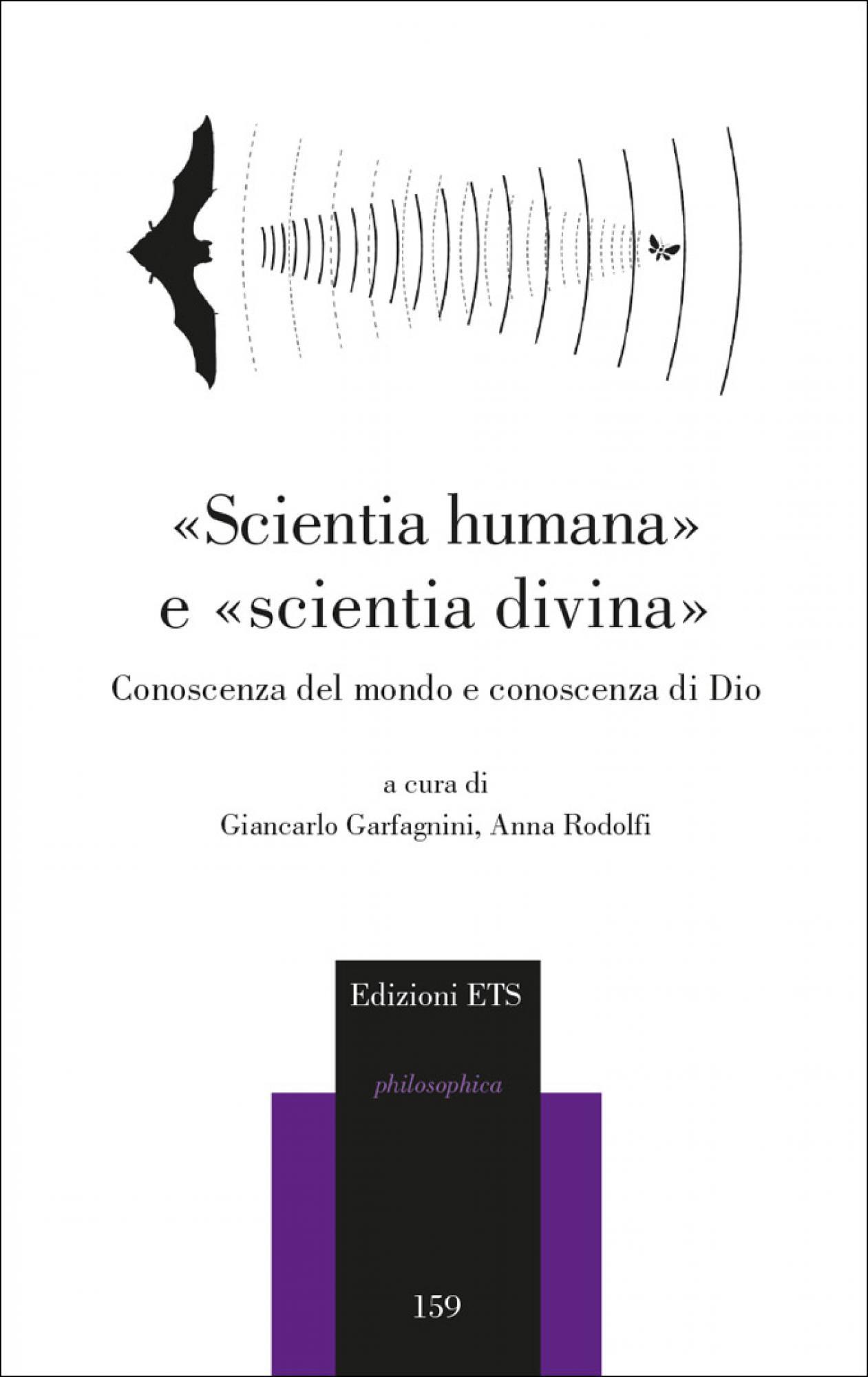 «Scientia humana» e «scientia divina».Conoscenza del mondo e conoscenza di Dio