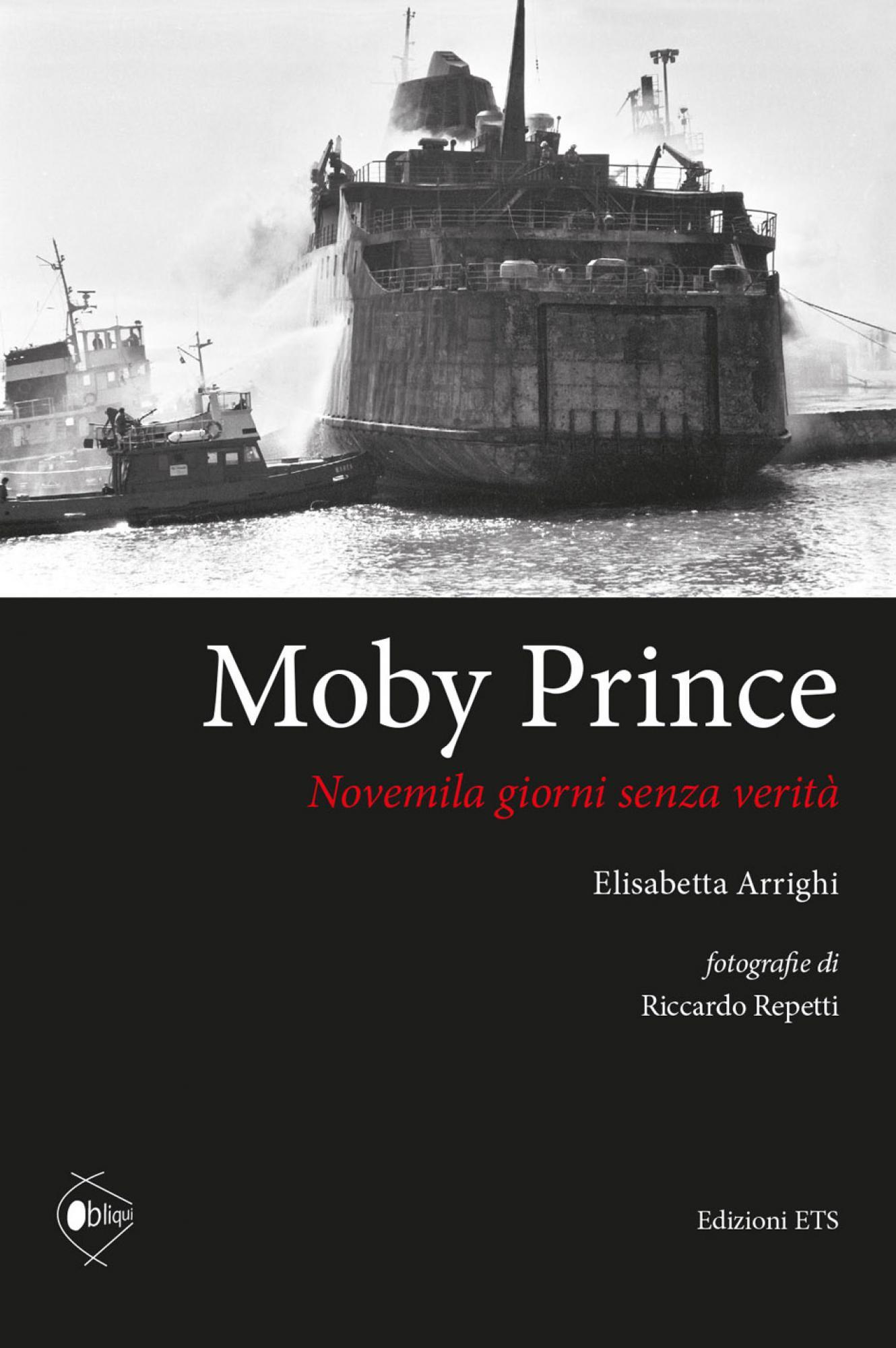 Moby Prince.Novemila giorni senza verità