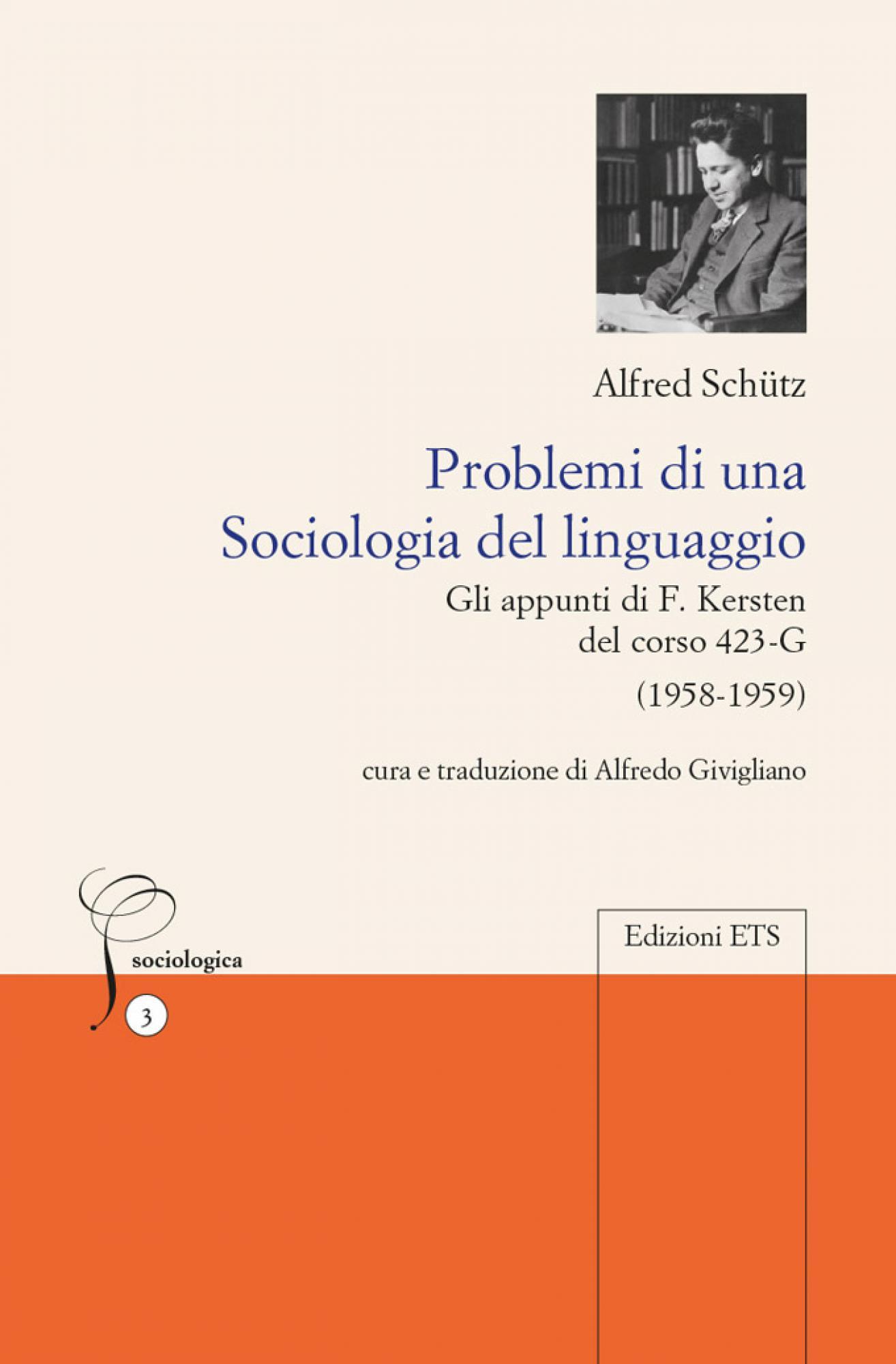 Problemi di una Sociologia del linguaggio.Gli appunti di F. Kersten del corso 423-G (1958-1959)