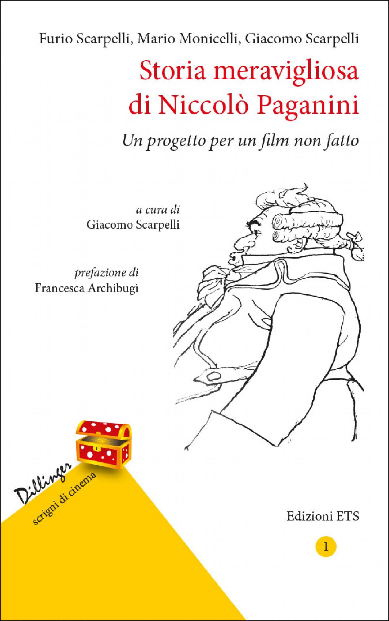 Storia meravigliosa di Niccolò Paganini.Un progetto per un film non fatto