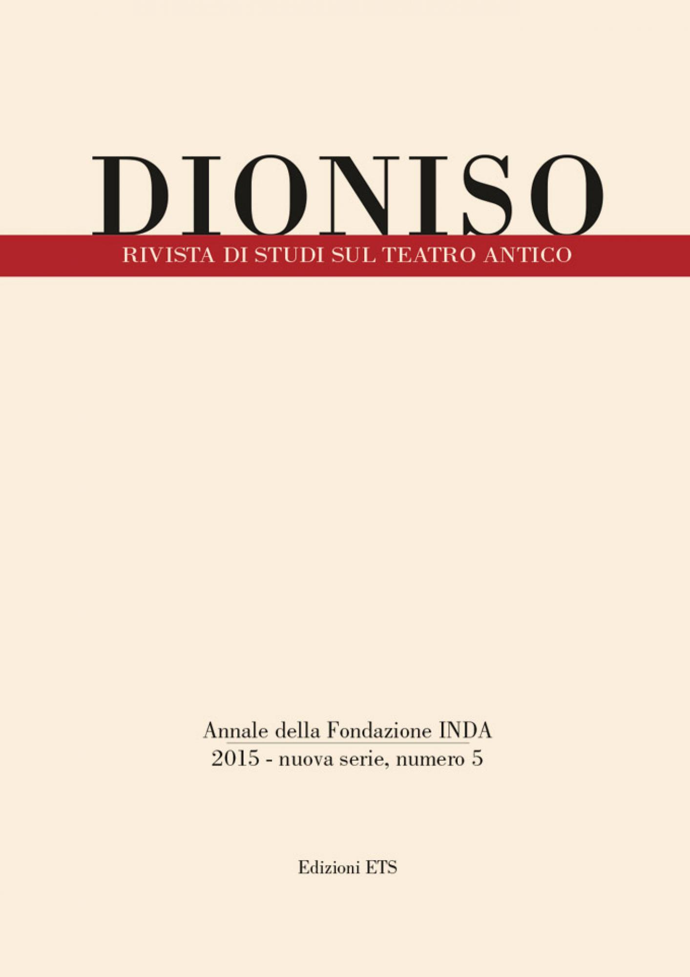 Dioniso.Rivista di studi sul teatro antico, n.s. 5