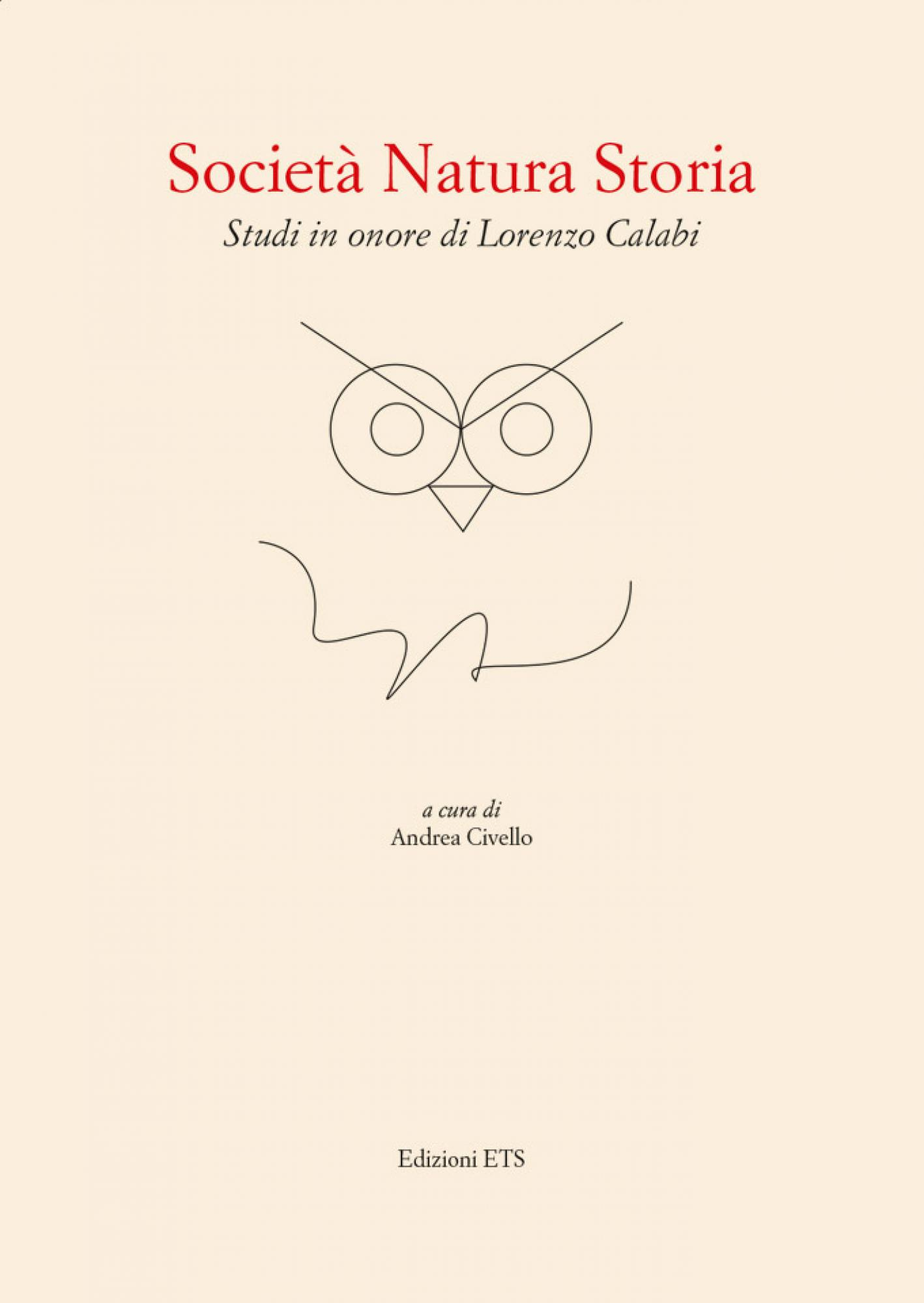 Società Natura Storia.Studi in onore di Lorenzo Calabi