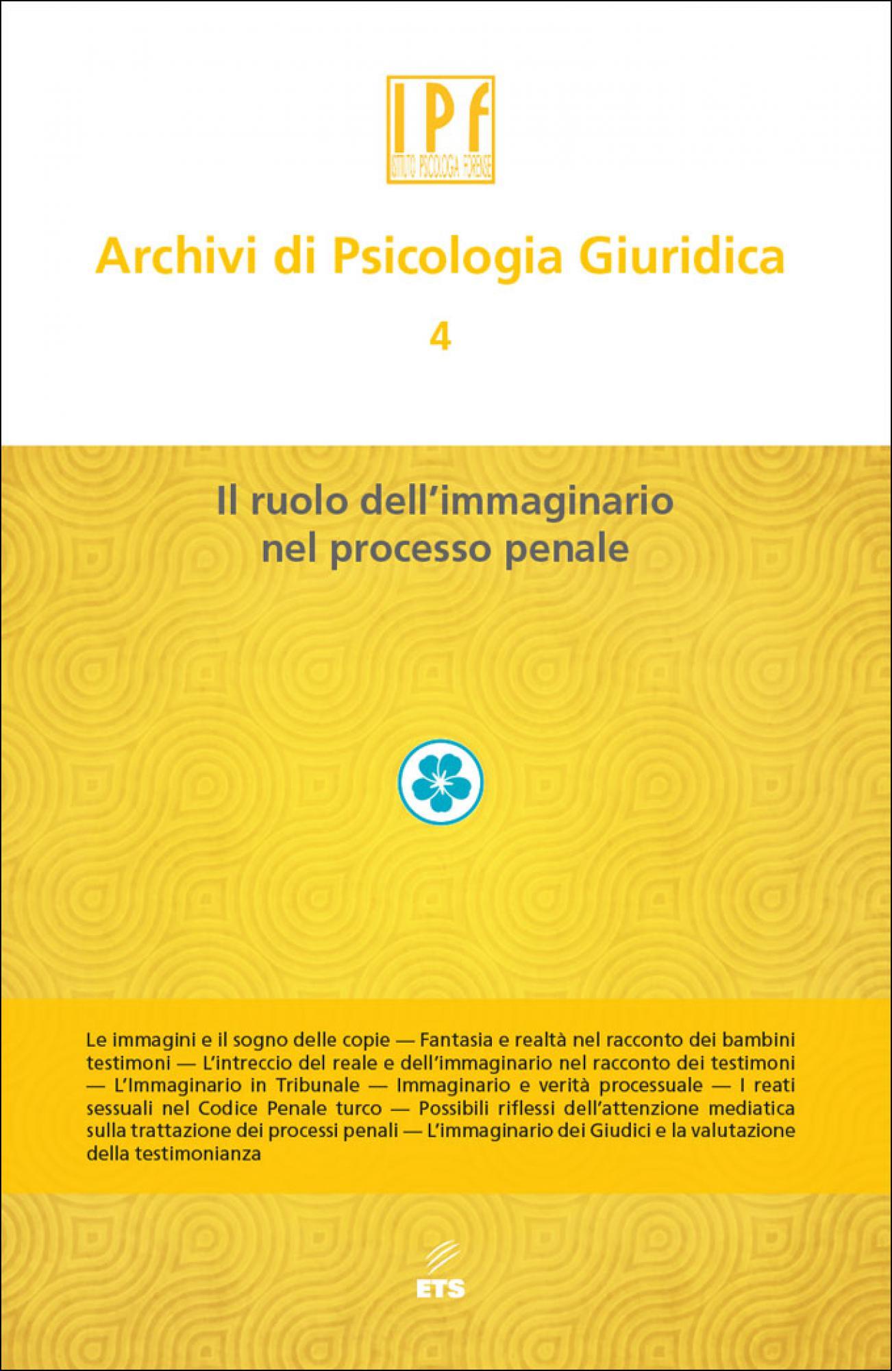 Archivi di Psicologia Giuridica – 4.Il ruolo dell'immaginario nel processo penale