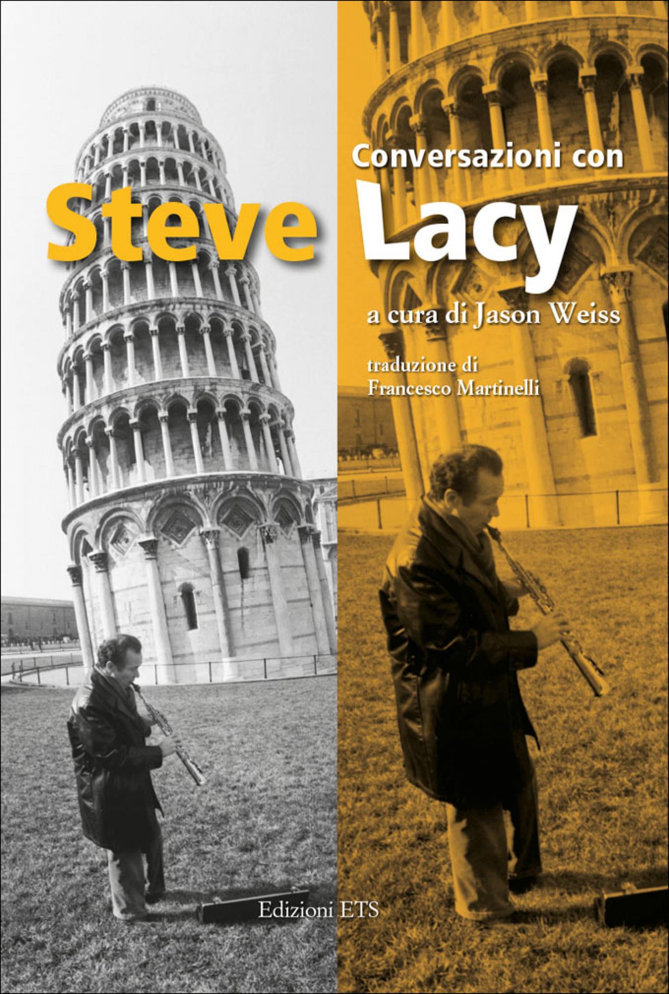 Conversazioni con Steve Lacy