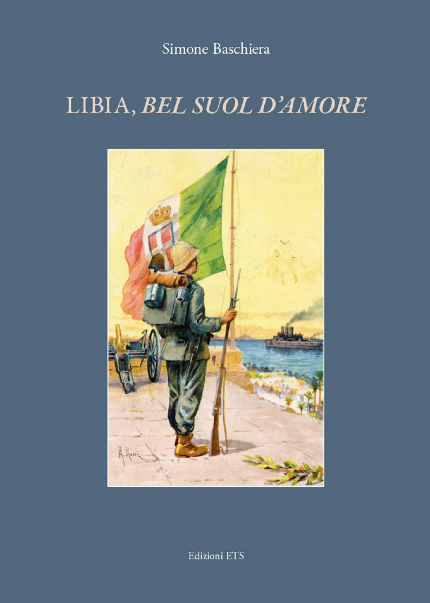 Libia, bel suol d'amore