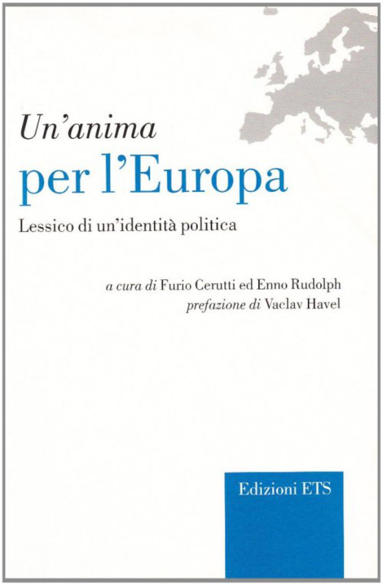 Un'anima per l'Europa.Lessico di un'identità politica