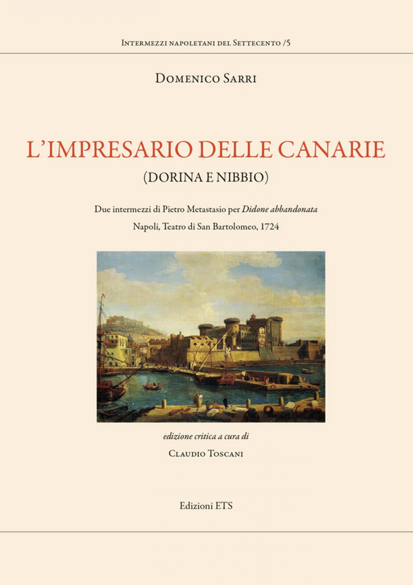 L'impresario delle Canarie (Dorina e Nibbio).Due intermezzi di Pietro Metastasio per <i>Didone abbandonata</i>