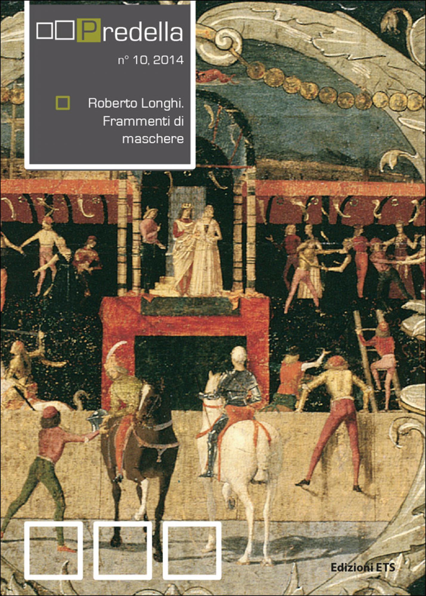 Roberto Longhi. Frammenti di maschere.predella / monografie, n°10