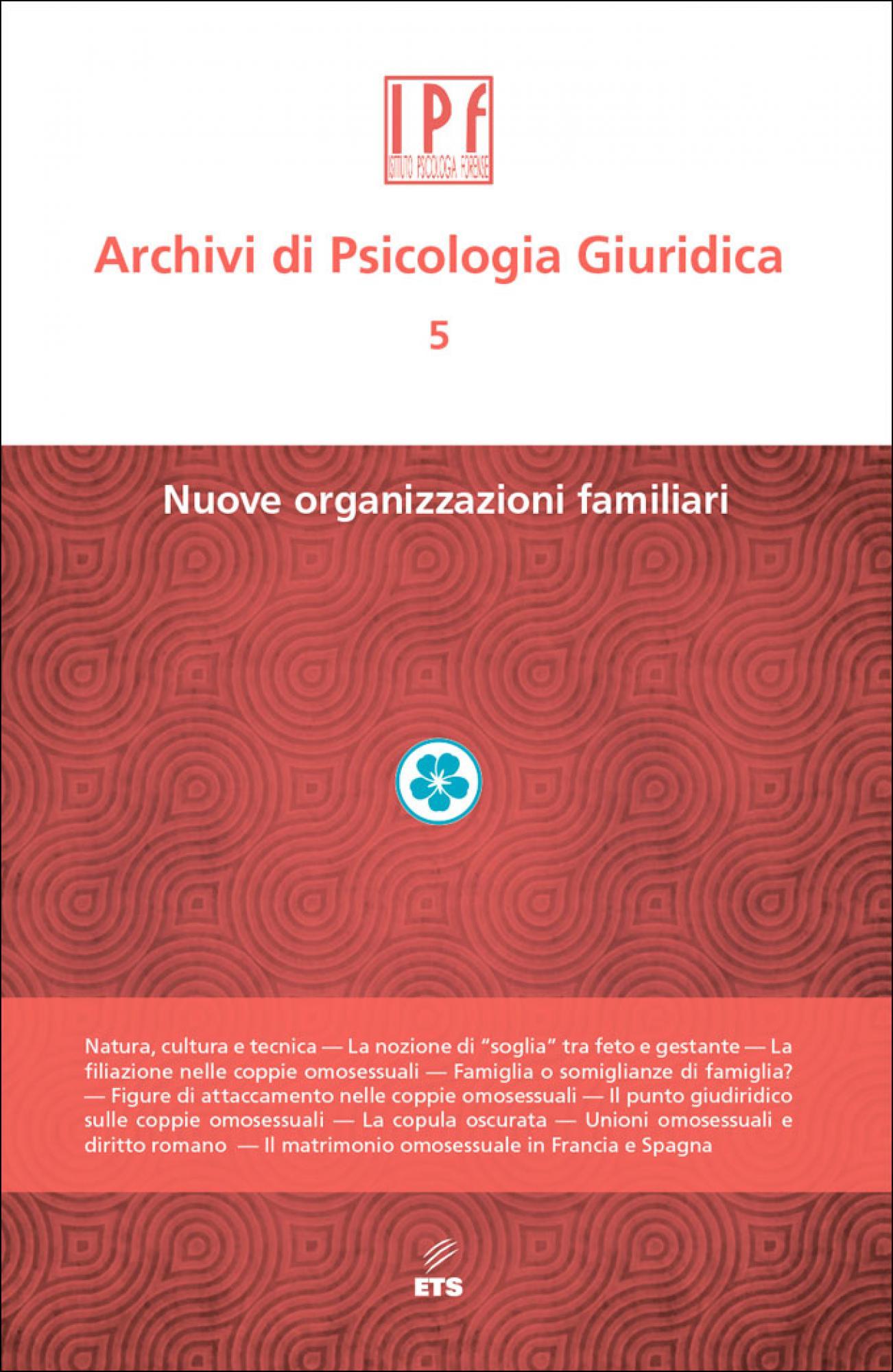 Archivi di Psicologia Giuridica – 5.Nuove organizzazioni familiari