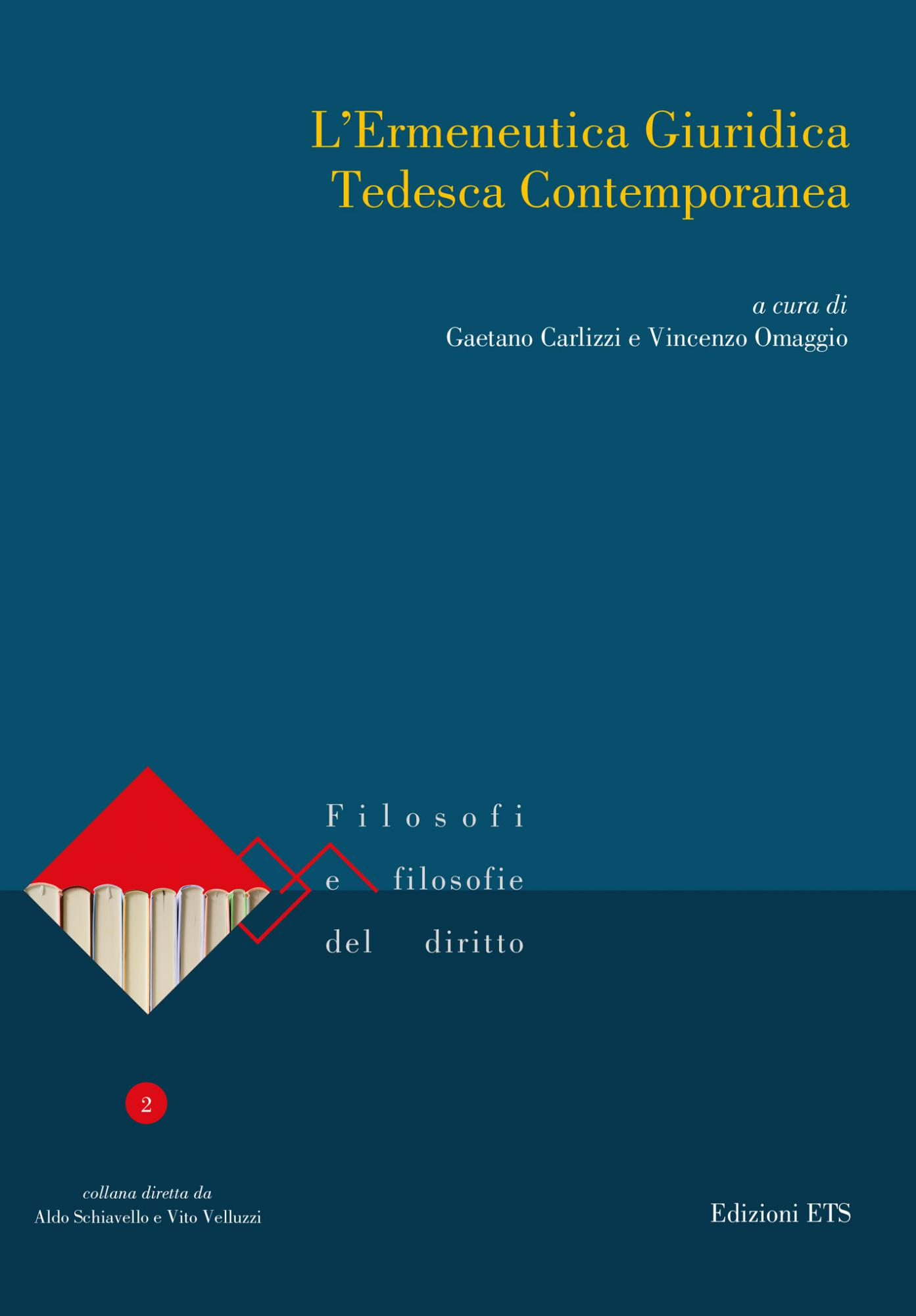 L'Ermeneutica Giuridica Tedesca Contemporanea