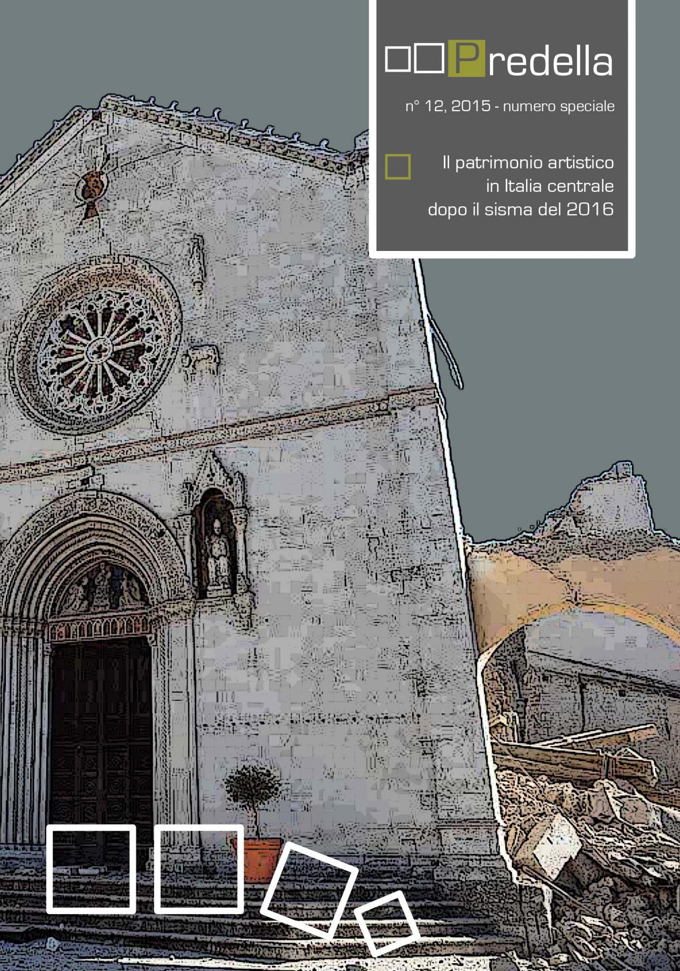Il patrimonio artistico in Italia centrale dopo il sisma del 2016.predella / monografie, n° 12
