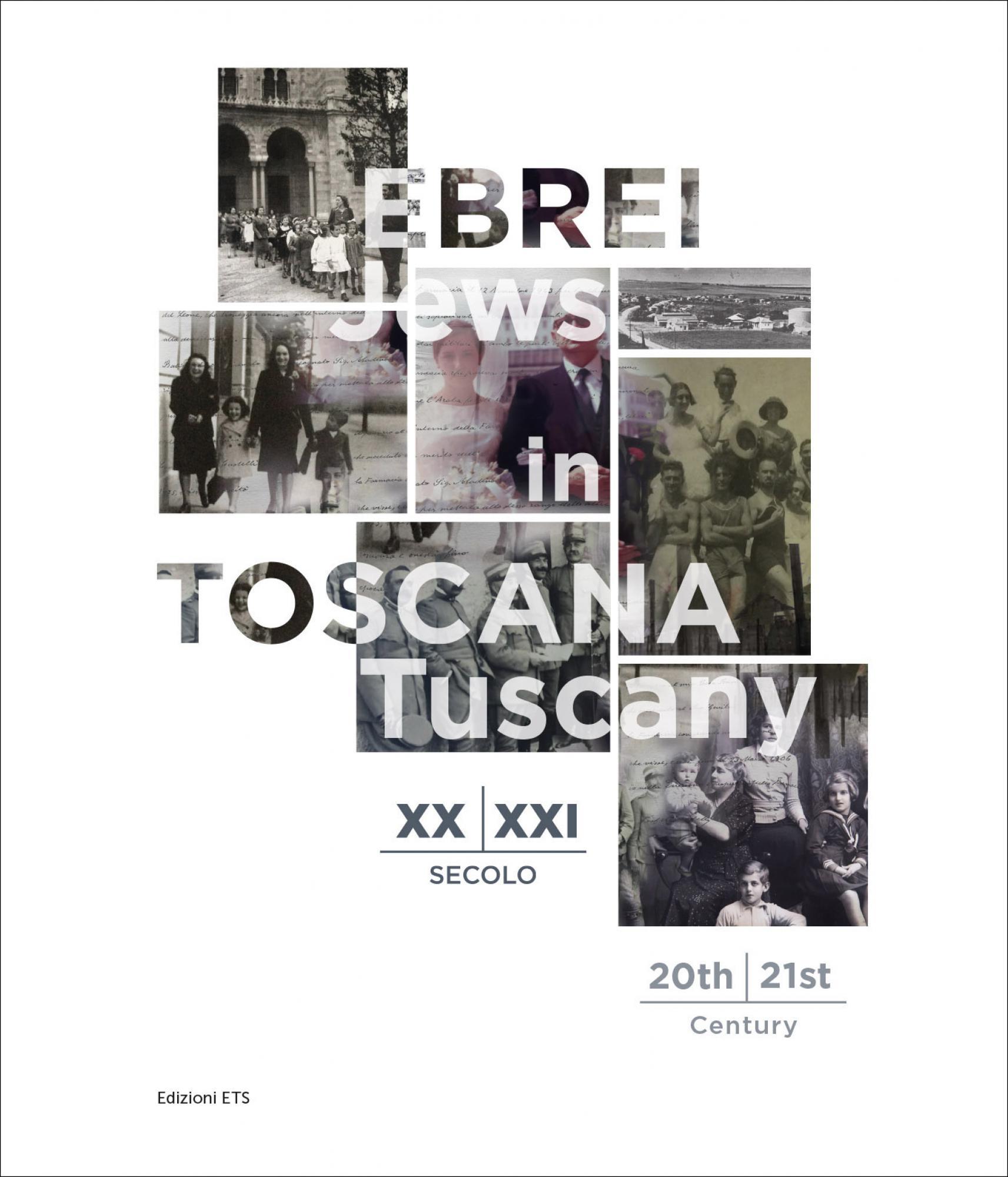 Ebrei in Toscana - Jews in Tuscany.XX-XXI secolo - 20th - 21st century