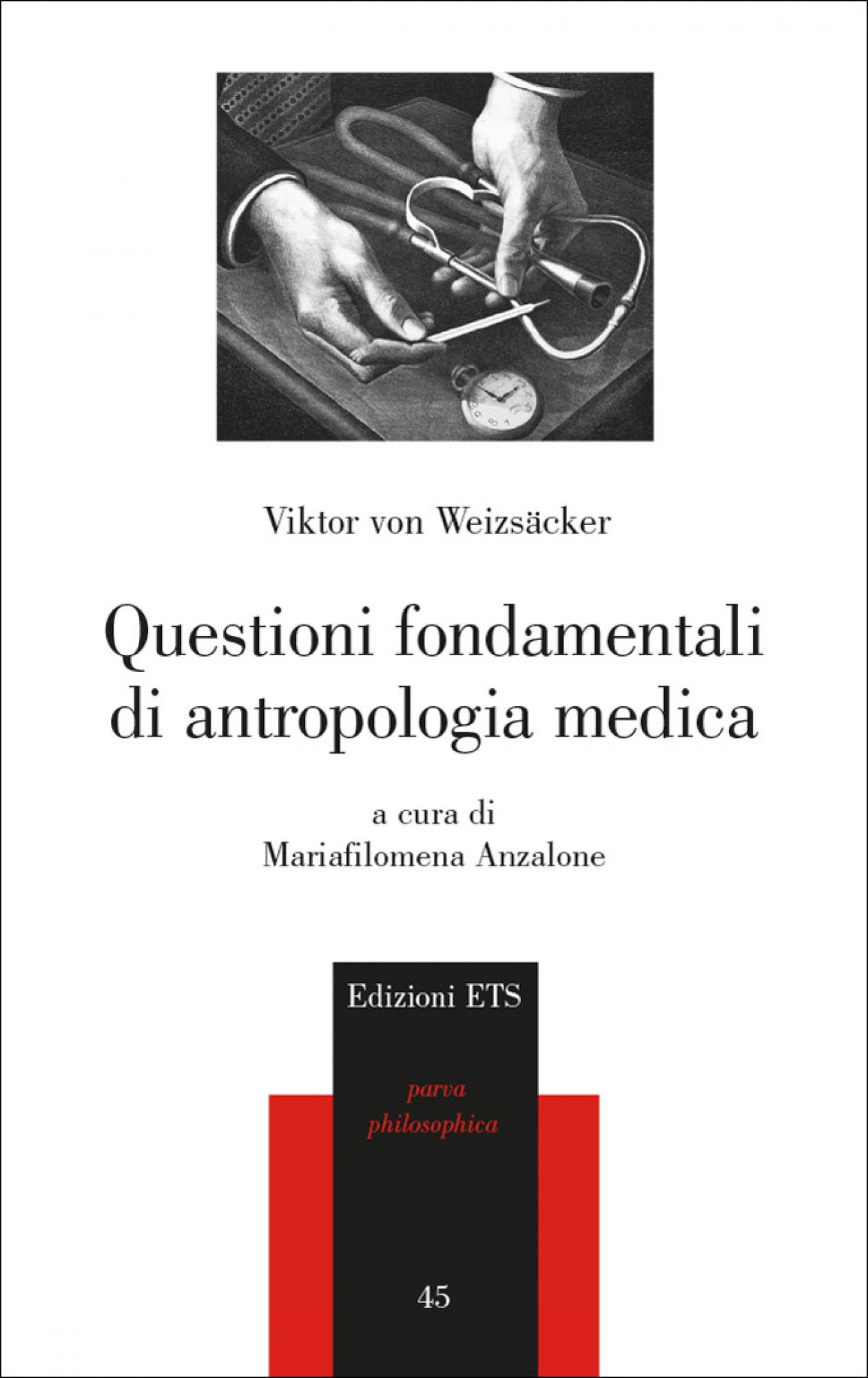Questioni fondamentali di antropologia medica