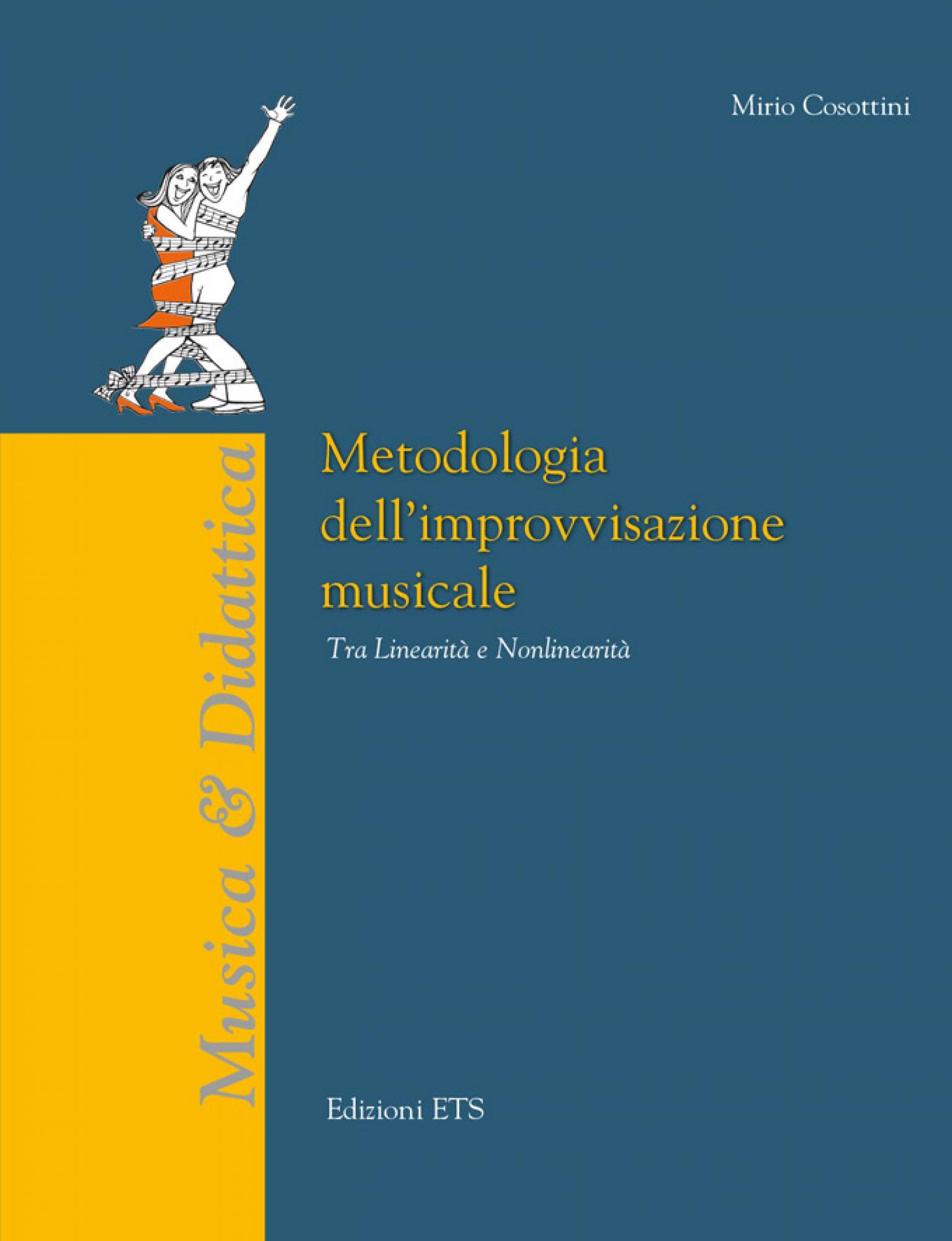 Metodologia dell'improvvisazione musicale.Tra Linearità e Nonlinearità