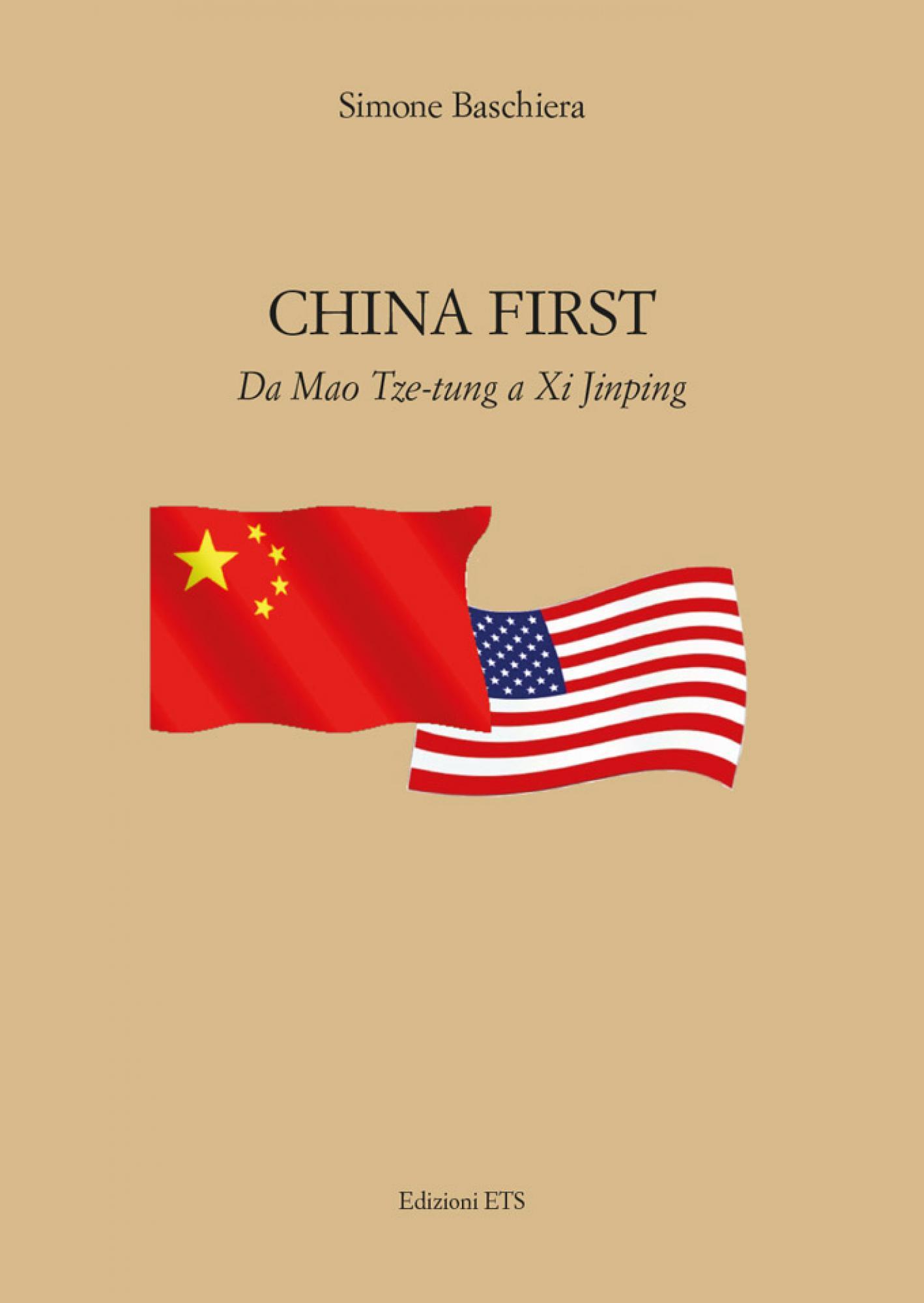 CHINA FIRST.Da Mao Tze-tung a Xi Jinping