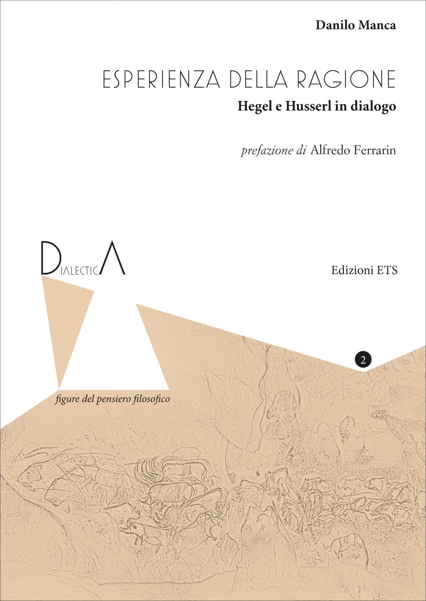 Esperienza della ragione.Hegel e Husserl in dialogo