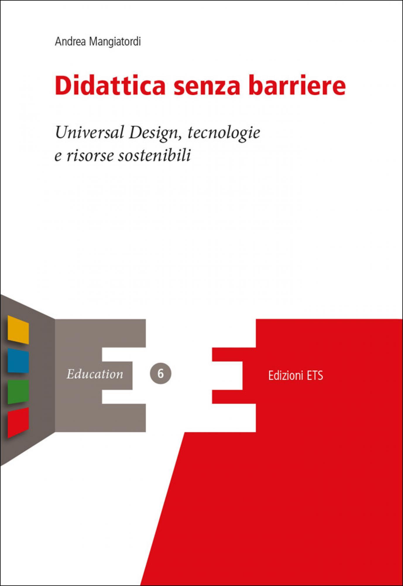 Didattica senza barriere.Universal Design, tecnologie e risorse sostenibili