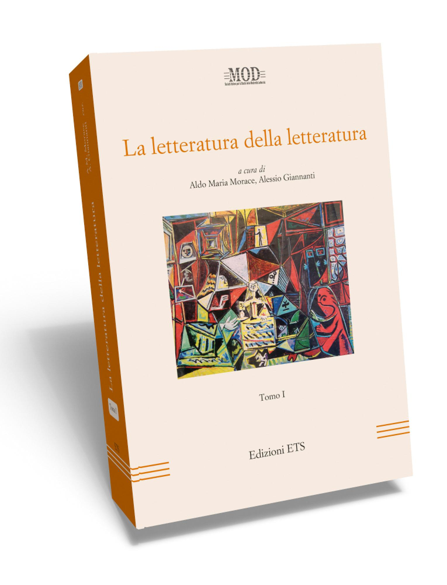 La letteratura della letteratura.Tomo I