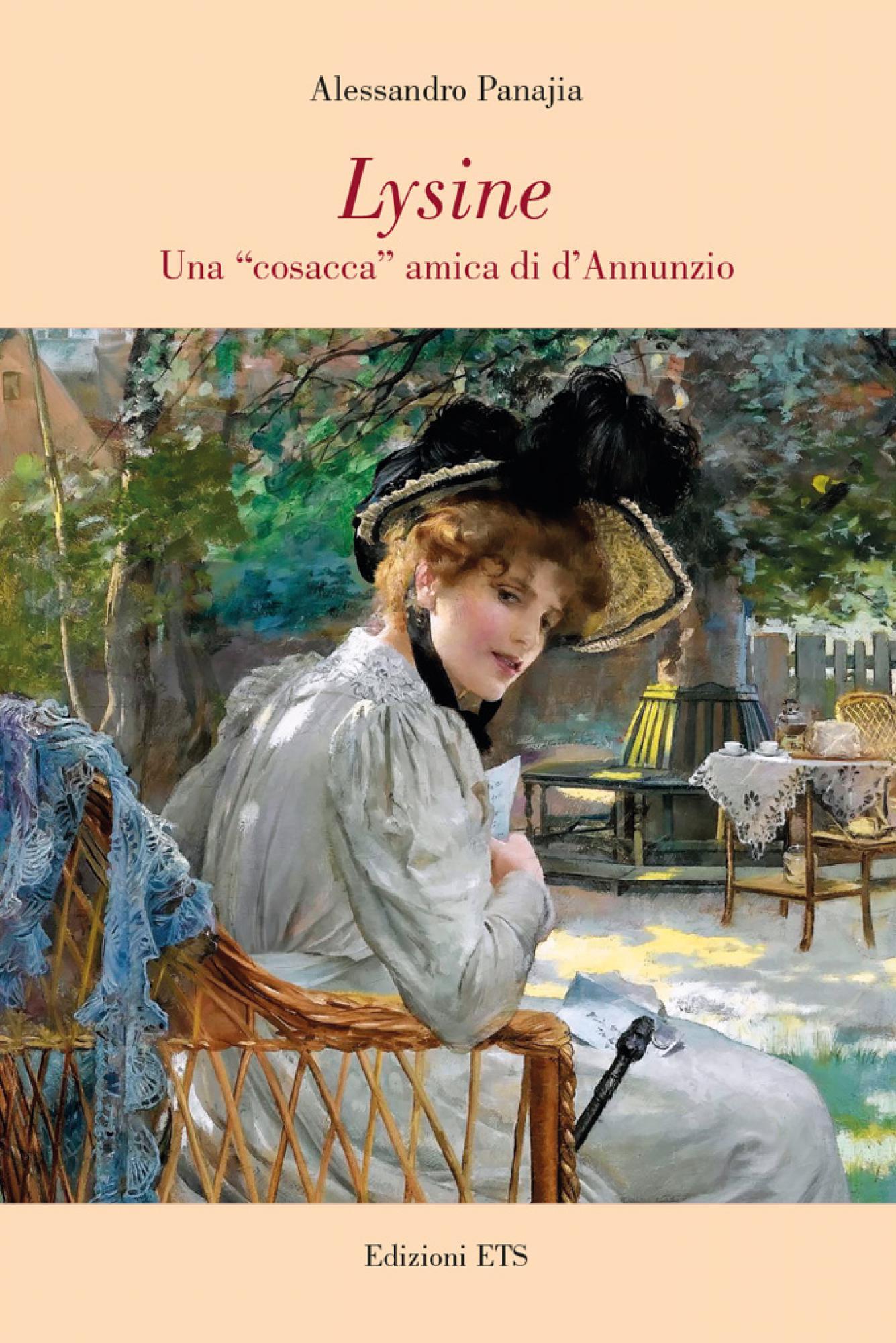 "Lysine.Una ""cosacca"" amica di d'Annunzio"