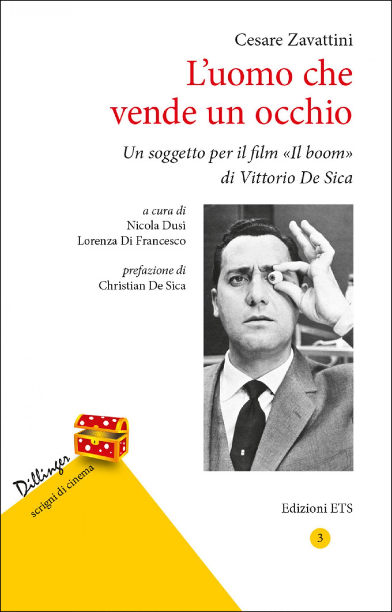 L'uomo che vende un occhio.Un soggetto per il film «Il boom» di Vittorio De Sica