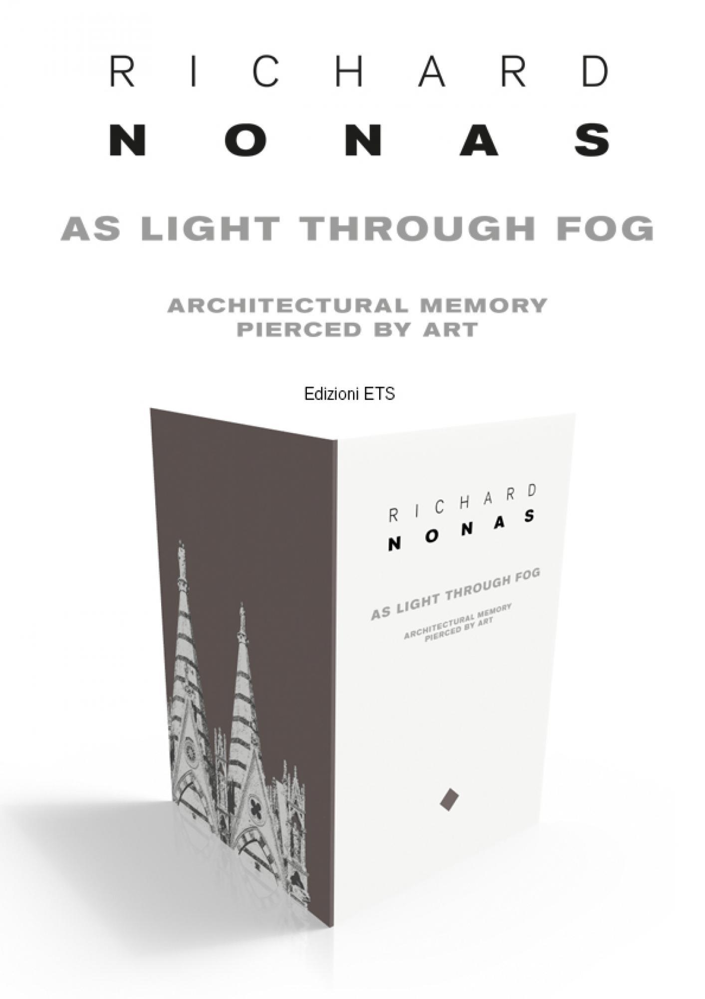 As light through fog.Architectural Memory Pierced by Art