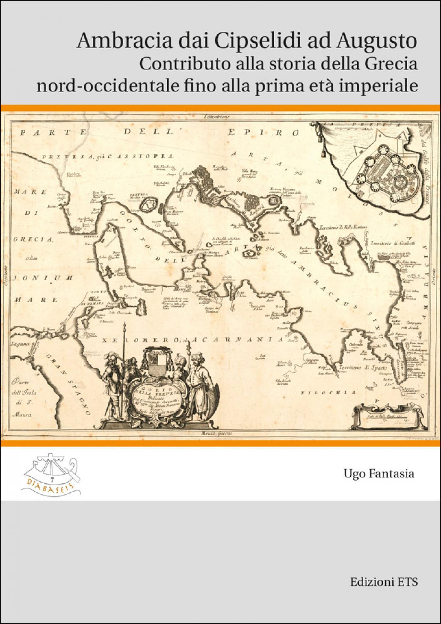Ambracia dai Cipselidi ad Augusto.Contributo alla storia della Grecia nord-occidentale fino alla prima età imperiale