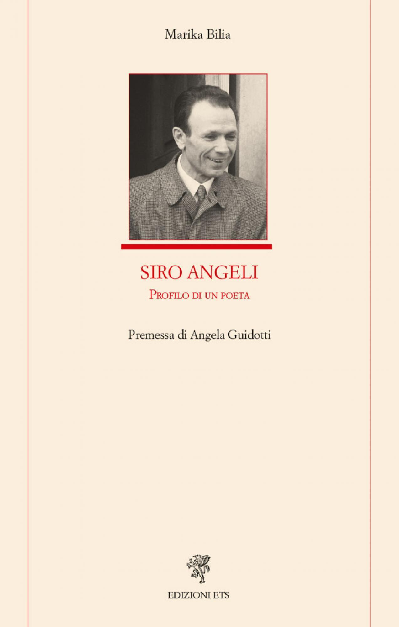 Siro Angeli.Profilo di un poeta